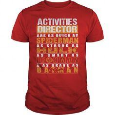 ACTIVITIES DIRECTOR T Shirts, Hoodie Sweatshirts