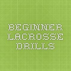 Beginner Lacrosse Drills