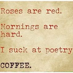 Agreed!  Just have some coffee!  www.noireandjetcoffee.com