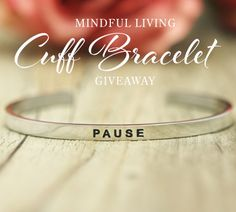 Enter to Win {Pause} Cuff Bracelet #Sweepstakes Ends 11/15/15.