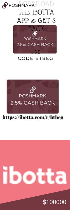 Download Ibotta App with Code BTBEG & Save $$$$ Download Ibotta from App store on you mobile phone. Then search for poshmark in the ibotta app, purchase from my closet or anyone else's and receive cash back!!! Simple and savings say it all!   Find Offers Before you shop, browse cash back offers from top apps (Poshmark)    Launch App Tap on the Shop button from the Ibotta app.    Go Shopping Make a qualifying purchase in a participating app.    Get Cash That's it! You'll receive a…