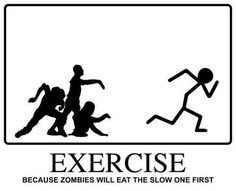 #Fitocracy, because Zombies