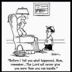 Parenting Humor…This would have been Richard at a much younger age! - Humor on Funny Shit, The Funny, Hilarious, Funny Stuff, Funny Things, Funny Sarcasm, Christian Humor, Christian Quotes, Christian Comics