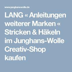 LANG « Anleitungen weiterer Marken « Stricken & Häkeln im Junghans-Wolle Creativ-Shop kaufen