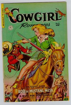 Even Cowgirls get pulped Vintage Cowgirl, Cowgirl Chic, Cowgirl Style, Images Vintage, Vintage Ads, Vintage Posters, Vintage Vibes, Western Comics, Western Art