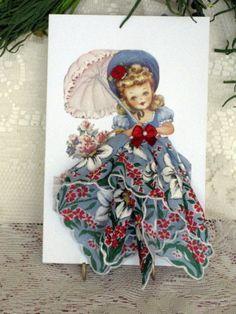 Little Lady Southern Belle: a sweet idea for repurposing vintage cards & hankies.
