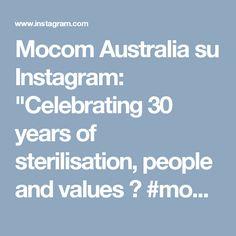 """Mocom Australia su Instagram: """"Celebrating 30 years of sterilisation, people and values 🌎 #mocomaustralia #mocomnewzealand #sterilisation"""" • Instagram"""