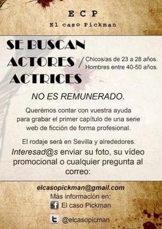 """Actores y actricespara el rodaje en Sevilla de una nueva webserie de ficción, """"El caso Pickman"""""""