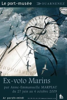 Ex-voto Marins par Anne-Emmanuelle Marpeau - 2009