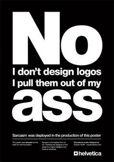 I dont design logos...
