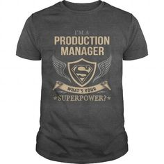 Awesome Tee PRODUCTION MANAGER  SUPERPOWER Shirts & Tees #tee #tshirt #Job #ZodiacTshirt #Profession #Career #production manager