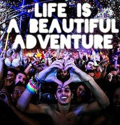 Our life is a beautiful Adventure!!! EDC Las Vegas 2013