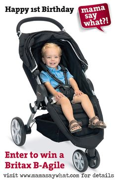 Enter to win a Britax B-Agile Stroller in celebration of Mama Say What?!'s 1st birthday!