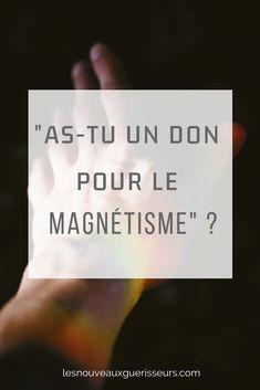 Le magnétisme est une capacité qui peut se développer. Energie Positive, Coaching, Meditation, Cards Against Humanity, Positivity, Yoga, Zen, Stuff Stuff, Spiritual Connection