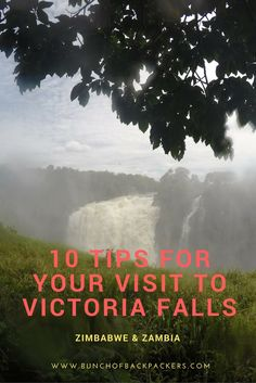 Victoria Falls in Southern Africa, also called The Smoke That Thunders! Don't miss these ten handy tips to make your visit to this beautiful place even better (e.g. best time of the day to visit, which side, what to bring etc.)! The article contains tips for both the Zambian as Zimbabwean side.   By Bunch of Backpackers