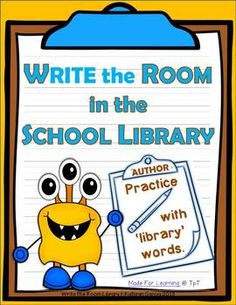 WRITE the ROOM in the SCHOOL LIBRARY…  …is designed to practice 'library' words in a fun, team-building way while also helping students become more familiar with the set-up of the school library.