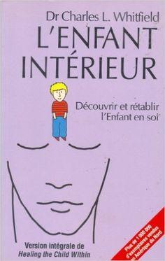 Enfant interieur -l': Amazon.com: CHARLES (DR) WHITFIELD: Books