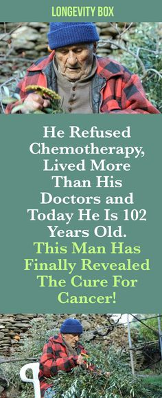 He Refuses Chemoterapy, Lived More Than His Doctors and Today He Is 102 Years Old. This Man Has Finally Revealed The Cure For Cancer!