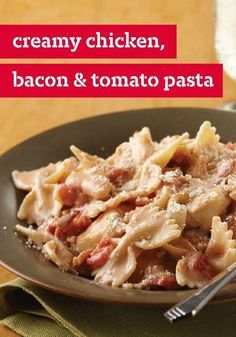 Creamy Chicken, Bacon & Tomato Pasta – This creamy, cheesy chicken breast and pasta dish is even better with tomato and bacon. (Bonus: The recipe only takes 20 minutes to make, start to finish.)