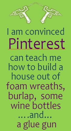 With Pinterest, anything is possible!