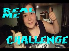 The Real Me Challenge (Inspired By Emily Boo) Challenges, Videos, Youtube, Youtubers, Youtube Movies