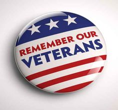 Find Veterans Day Button stock images in HD and millions of other royalty-free stock photos, illustrations and vectors in the Shutterstock collection. Thousands of new, high-quality pictures added every day. Veterans Day Images, Veterans Day Quotes, Hiring Veterans, Veteran Jobs, Veterans Memorial, Memorial Day, Military Veterans, Remembrance Quotes, Stories Of Success