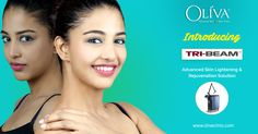 Do you want to look fair & young? Oliva Clinics is Introducing TRIBEAM Laser Toning, an advanced #SkinLightening Treatment in Hyderabad to experience fair & younger looking rejuvenated skin. To schedule your appointment call 040-44-75-75-75