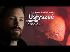 Piotr Pawlukiewicz: Usłyszeć prawdę o sobie! Mommy Quotes, Reflection, Film, Youtube, Movies, Movie Posters, Catholic, Movie, Mama Quotes