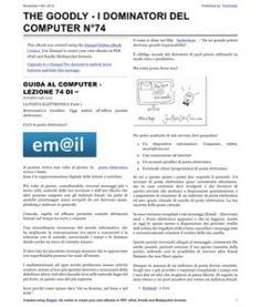 Lezione 74 (PDF) - LA POSTA ELETTRONICA PARTE 1.   La posta elettronica, questa sconosciuta. Svelate alcune nozioni al riguardo.