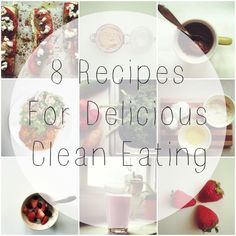 8 Favorite Clean Eating Recipes
