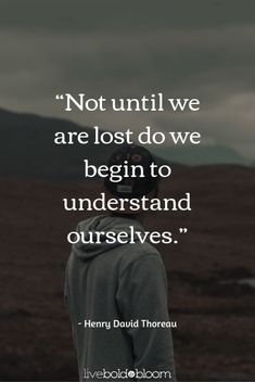 19 Feeling Lost Quotes To Help You Find Yourself