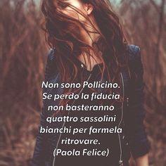 #paolafelice #frasitumblr #amazing #like4like #fphotographer #instalike #igers #instaph