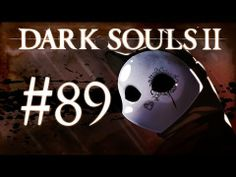 Dark Souls 2 Gameplay Walkthrough w/ SSoHPKC Part 89 - Ringing the Bell - YouTube