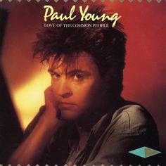 Images for Paul Young - Love Of The Common People