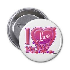 I Love My BFF pink/purple - hearts Buttons    •    Marga from the Netherlands, Thank you for your purchase!   •   This design is available on t-shirts, hats, mugs, buttons, key chains and much more   •   Please check out our others designs at: www.zazzle.com/ZuzusFunHouse*