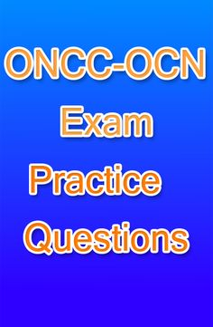 The ONCC exam is for anyone that is studying to become and oncology nurse. These ONCC practice questions will help you to get a better idea as to what can be expected on the ONCC exam. #oncc #oncology