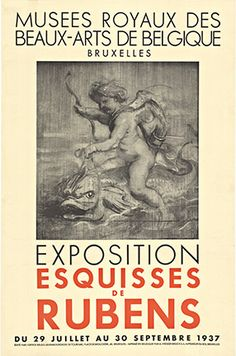 """Exposition Esquisses de Rubens • 1937 • 16.25 x 24.75"""" • Lithograph • INV. #13783 • Original, linen backed early (1937) Rubens Exposition.    Very rare exposition poster. Cupid Riding a Dolphin Original exhibition poster done in 1937 for an expostion by Rubens.    The image in the poster is taken from the 1636 oil on wood (14.5 x 13.5 cm) and the art is housed in Musées Royaux des Beaux-Arts, Brussels.  In it Cupid is guiding by the bridle a dolphin that is slicing through the sea. In his…"""