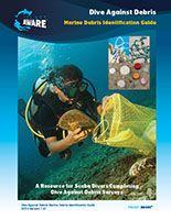 "Dive Against Debris Marine Debris Identification Guide - a ""Must-Have"" resource to record and report #DiveAgainstDebris data accurately #marine #debris"