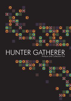 Hunter Gatherer Antique and Collectors Fair - Identity on Behance