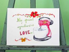 "Retro Typography Art Print Pink 'My Special Ingredient is Love"" Kitchen Mixer Poster 8"" x 10"". $22.00, via Etsy."