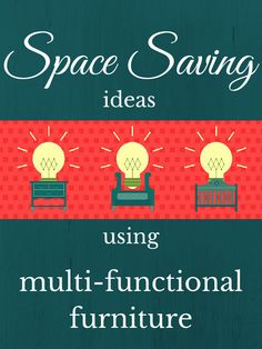 Space Saving Ideas Using Multi-Functional Furniture  www.elatedesigns.com/purelygenuine