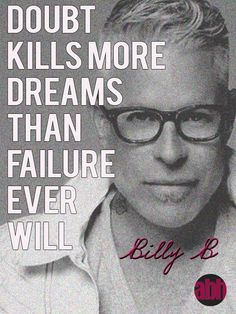 Quote Billy B Makeup Artist #dreams #makeupartist
