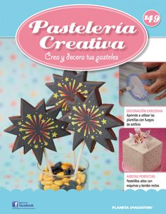 Fascículo 149 de Pastelería Creativa Wilton, Colorful Cakes, Magazine, Sweet, Recipes, Creativity, Manualidades, Beverage, Sweet Recipes