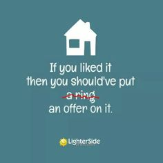If you liked it, then you should've put an offer on it. #real estate #buyers #home brokerazhomes.com