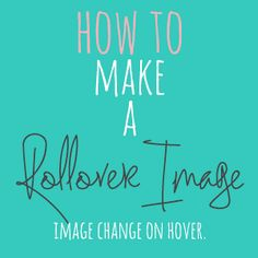 How to make a Rollover Image