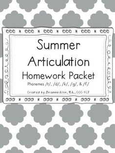Included in the summer articulation packet are initial and final /t/, /d/, /k/, /g/, and /f/. These are the articulation sounds the majority of my caseload is targeting. I have been debating creating an packet for earlier sounds (/p/, /b/, /m/, and /n/), but I'm not sure if it's needed.