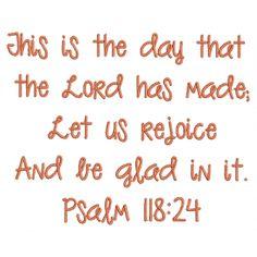 Psalm 118:24 by Designs by JuJu