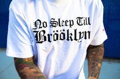 No sleep til Brooklyn