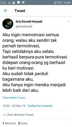 Quotes Rindu, Short Quotes, Poetry Quotes, Best Quotes, Motivational Quotes, Inspirational Quotes, Reminder Quotes, Self Reminder, Study Motivation Quotes