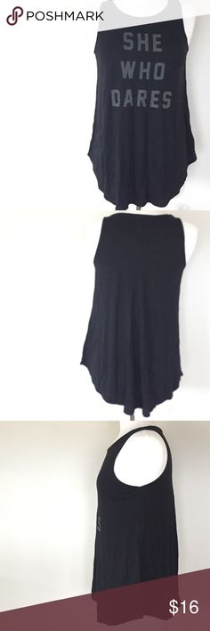 Old Navy 'She Who Dares' Muscle Tee 100% Rayon. Long enough for leggings. Old Navy Tops Muscle Tees